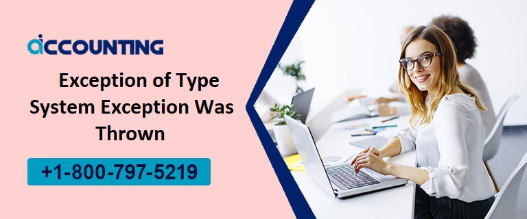 Exception of Type System Exception Was Thrown