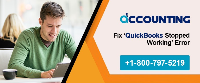 How to Fix 'QuickBooks Stopped Working' Error